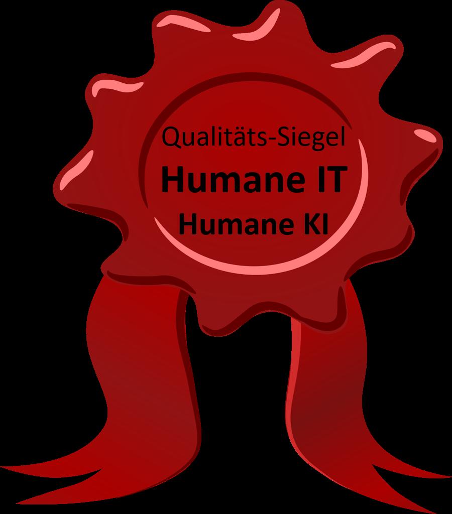 Qualitätssiegel Humane IT
